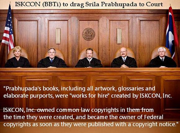 ISKCON (BBTi) to drag Srila Prabhupada to Court