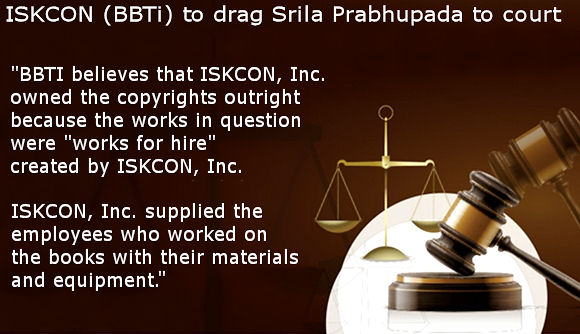 ISKCON (BBTi) to drag Srila Prabhupada to Court